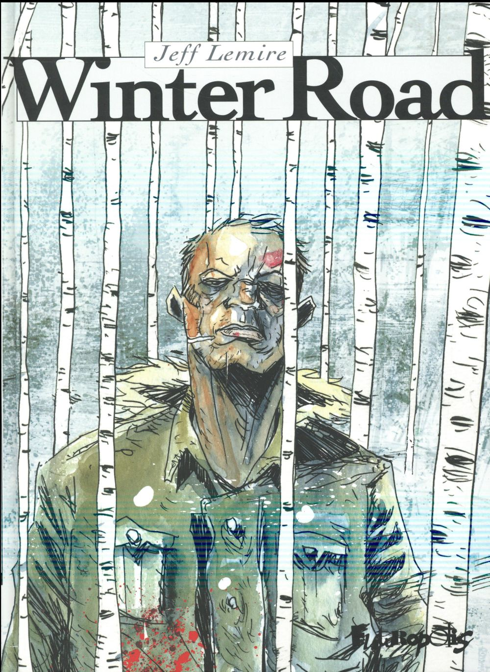 WINTER ROAD Lemire Jeff Futuropolis